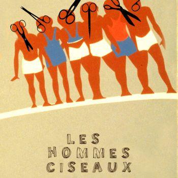 Les-Hommes-Ciseaux©Antoine Huchin